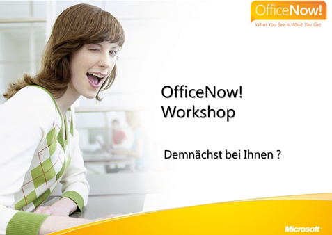 OfficeNow! Workshop