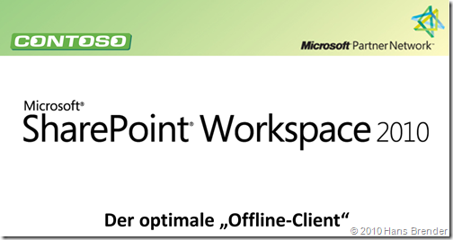 SharePoint Workspace 2010 - Demo ShowCase Suite