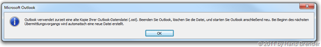 Hinweis von Outlook 2010: veraltete ost-Datei