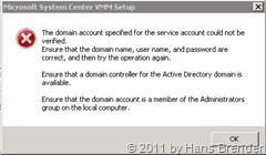Fehlermeldung bei der Istallation des SCVMM ohne den richtigen Domänen Account