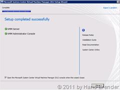 abgeschlossene Installation SCVMM2012 Beta