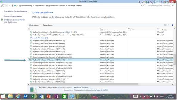 Systemsteuerung: Programme : Programme und Features : Installierte Updates