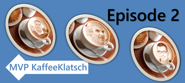 MVP Kaffeeklatsch Episode 2