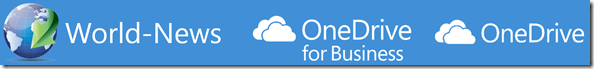 World-News, OneDrive for Business, OneDrive, Next Generation Sync Client