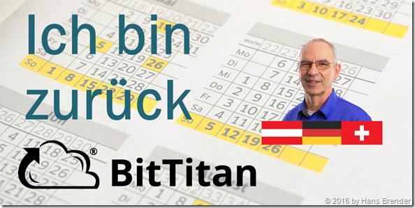 Ich bin zurück, Teil 5 meiner Episode, BitTitan