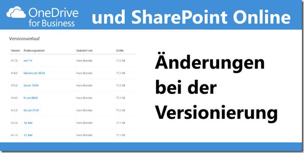 SharePoint Online und OneDrive for Business: Änderungen bei der Versionierung