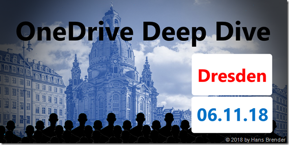 OneDrive Deep Dive in Dresden