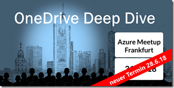 OneDrive Deep Dive 2018 in Frankfurt