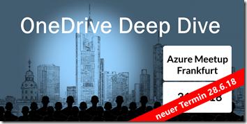 OneDrive Deep Dive 2018 in Frankfurt