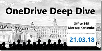 OneDrive Deep Dive 2018 in Karlsruhe
