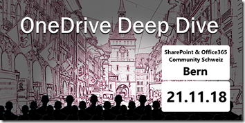 OneDrive Deep Dive 2018 in Bern