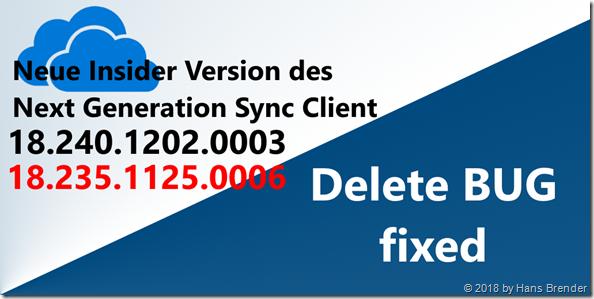 Neue Version der OneDrive.exe; 18.240.1202.0003