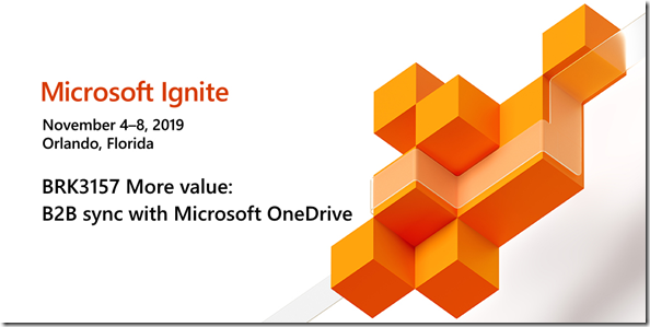 More Value: B2B Sync with OneDrive; BRK3157