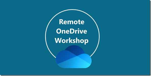 Remote OneDrive Workshop