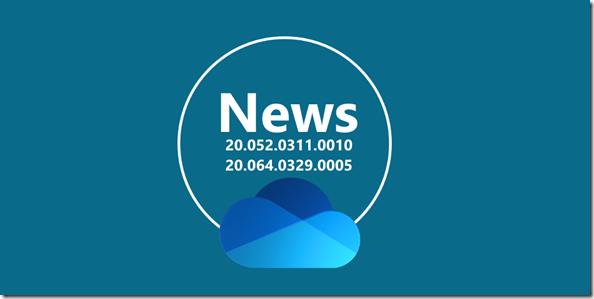 OneDrive: News zu Version 20.052.0311.0010
