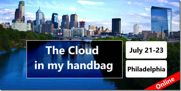M365 Philly Virtual - The Cloud in my Handbag