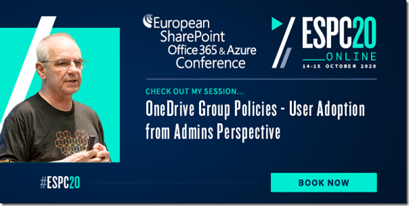 ESPC20 - OneDrive Group Policies - User Adoption from Admins Perspective