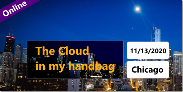 M365 Chicago Virtual Event: The Cloud in my Handbag