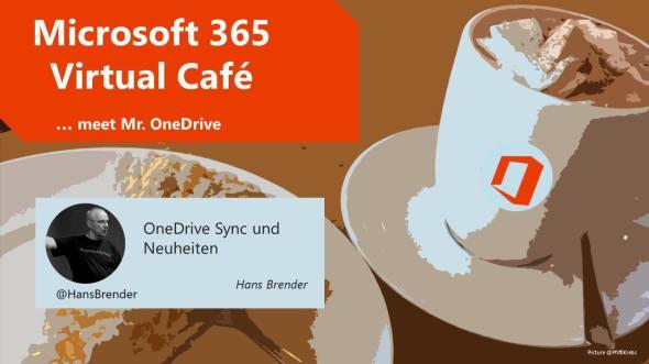 Microsoft 365 virtual Cafe: OneDrive Sync und Neuheiten