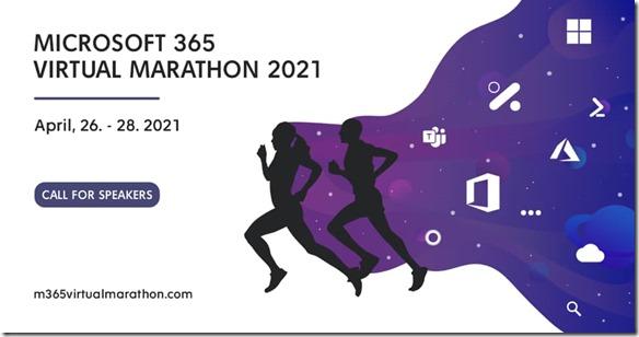 Call for Speakers : Microsoft 365 Virtual Marathon 2021