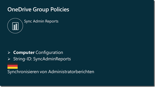 OneDrive Group Policy: Sync Admin Reports