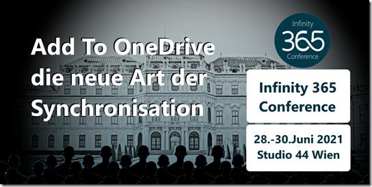 Infinity 365 in Wien: Vortrag Add to OneDrive