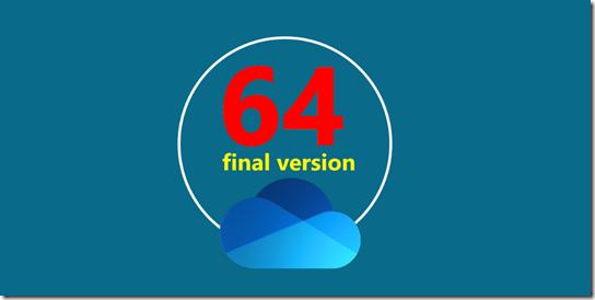 OneDrive - 64 Bit Version ist final