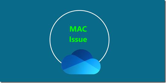 Mac Issue: OD284958